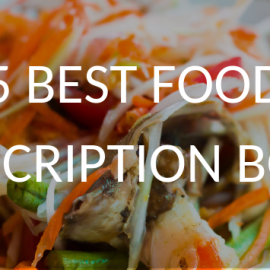 5 Best Food Subscription Boxes