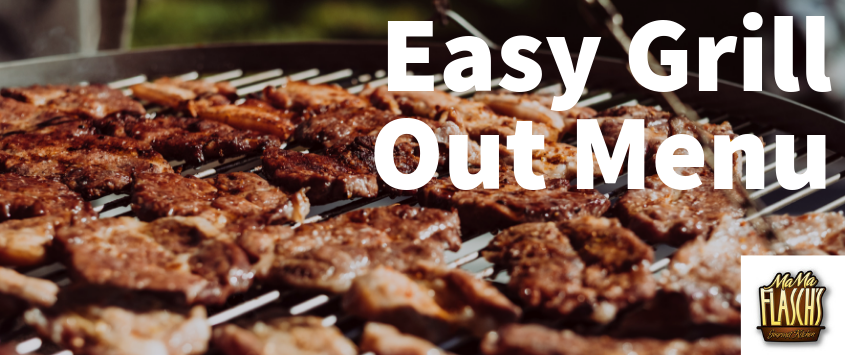 Easy Grill Out Menu